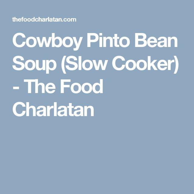 Cowboy Pinto Bean Soup (Slow Cooker) - The Food Charlatan