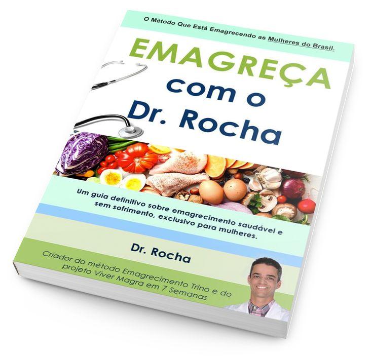 Emagreça Com O Dr. Rocha