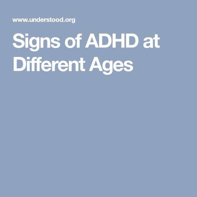 Signs of ADHD at Different Ages