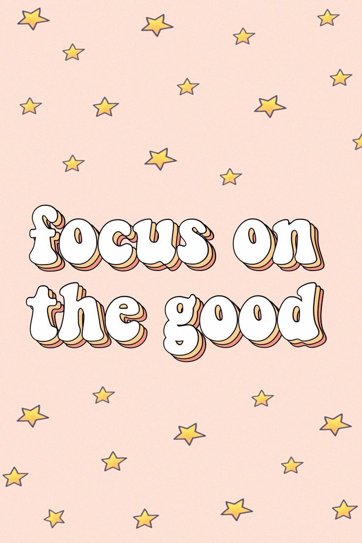 focus on the good words quotes positivity happiness motivate vsco aesthetic tumb…
