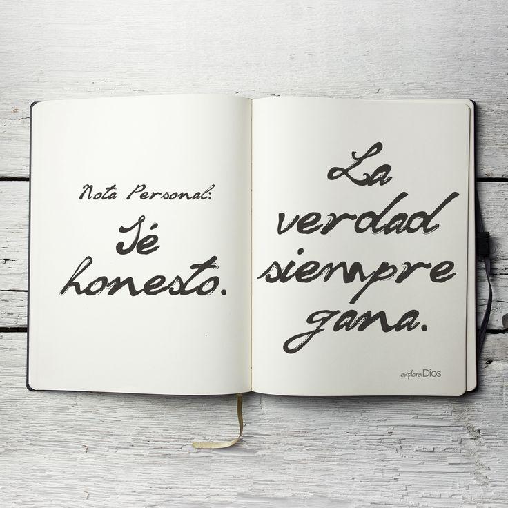 Nota Personal: Sé honesto. La verdad siempre gana. #Honestidad #Frases #Amor…