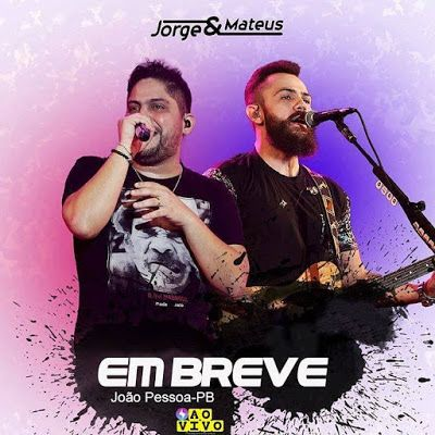 ACONTECE: Jorge & Matheus fazem show no 2° semestre em João ...