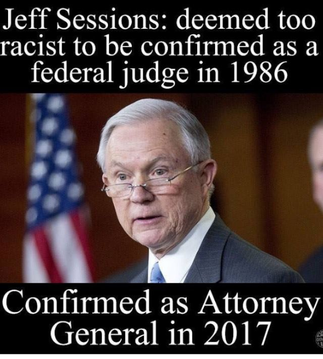 UNFREAKING BELIEVABLE!! And now he wants to prosecute pot smokers in legal states as per a letter he sent to congress! He has investments in private prisons. He is a dangerous crazy old fucker who has to be stopped!