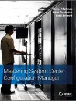 Mastering System Center Configuration Manager - PDF Download