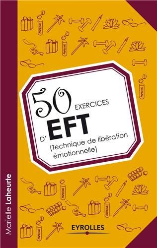 50 exercices d'EFT (technique de libération émotionnelle) de Marielle Laheurte http://www.amazon.fr/dp/2212558120/ref=cm_sw_r_pi_dp_DQQ1ub04VBR7W