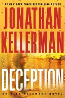 Jonathan Kellerman - Alex Delaware novelsWorth Reading, Deception, Delaware Series, Book Worth, Alex Delaware, Jonathan Kellerman, Delaware Novels, Kellerman 2010, Alex O'Loughlin