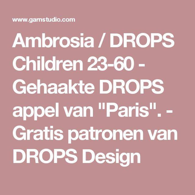 """Ambrosia / DROPS Children 23-60 - Gehaakte DROPS appel van """"Paris"""". - Gratis patronen van DROPS Design"""