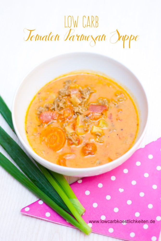 Low Carb Tomaten Parmesan Suppe #lowcarb #sugarfree #zuckerfrei #glutenfrei