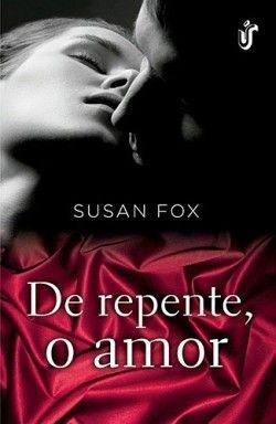 De repente, O Amor - Livros de Romance - Os melhores e Mais Vendidos Livros de…