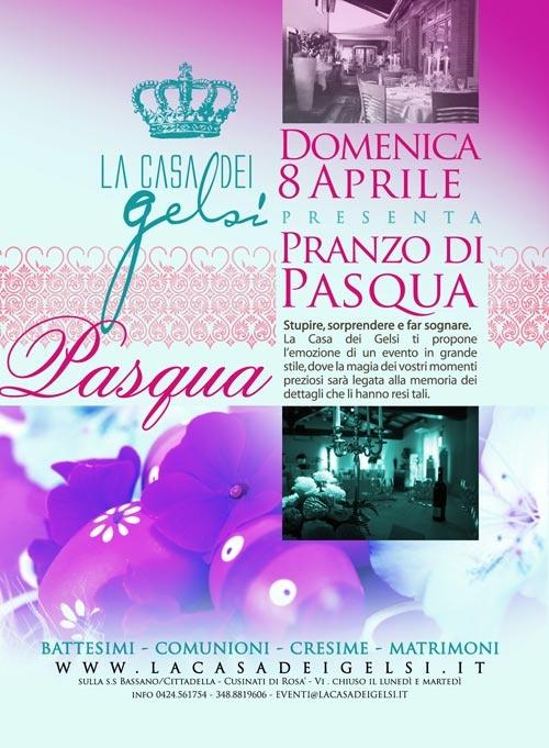 Il Pranzo di Pasqua a Bassano del Grappa (Vicenza) è come sempre alla Casa dei Gelsi. Domenica 8 Aprile 2012. Il menù di Pasqua presto sul sito ufficiale e nel nostro profilo Facebook