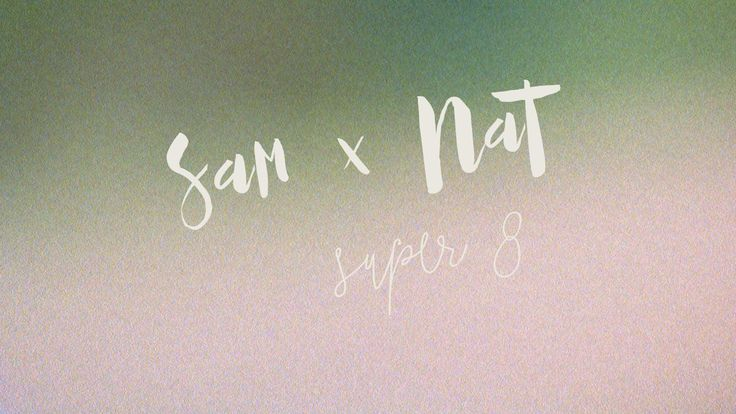 Sam + Nat / Super 8 Wedding Film