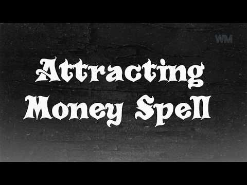 1) 'ATTRACTING MONEY IN LIFE EVERYDAY' SPELL  WORKS 100