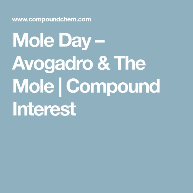 Mole Day – Avogadro & The Mole   Compound Interest
