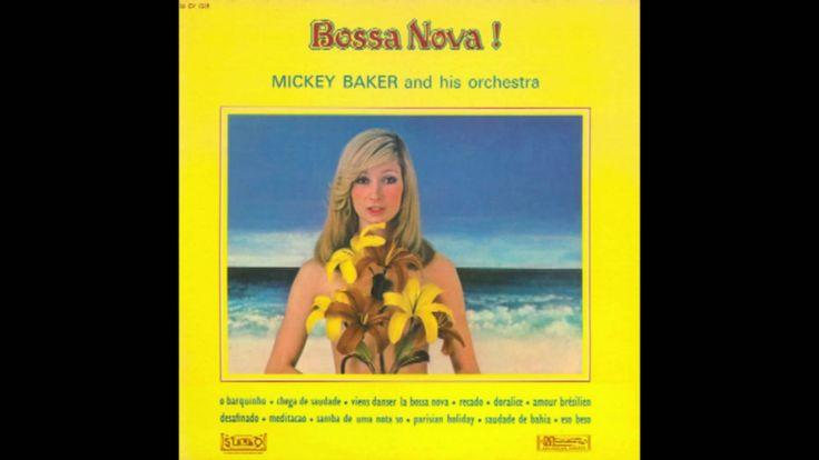 Mickey Baker and His Orchestra - Bossa Nova! (1963)