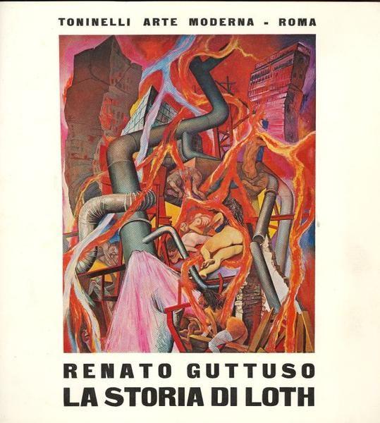 Renato Guttuso. La storia di Loth