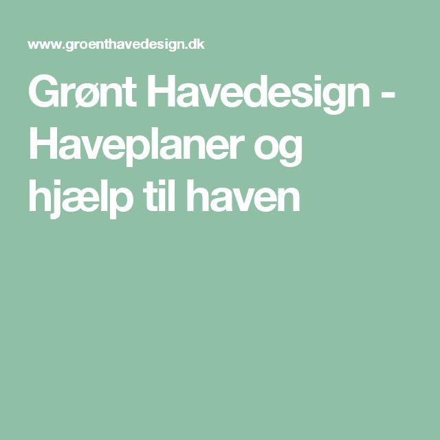 Grønt Havedesign - Haveplaner og hjælp til haven