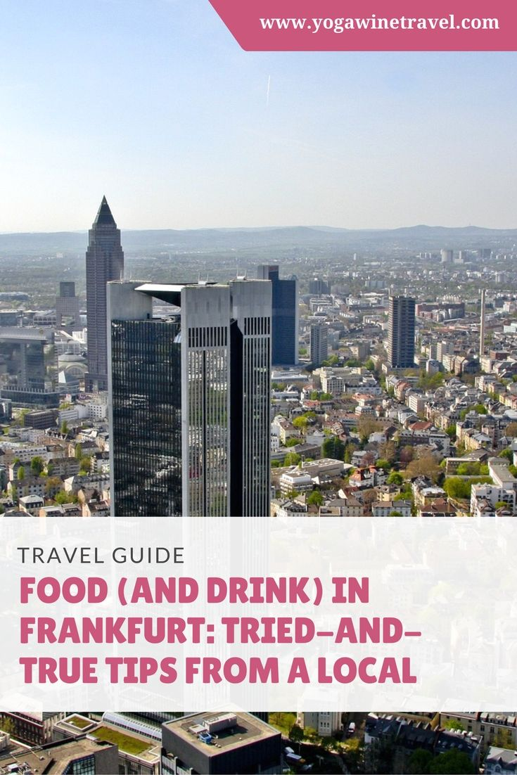 Yogawinetravel.com: Food (and Drink) in Frankfurt - Tried-and-True Tips From a Local