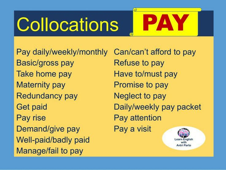 Collocations with PAY in English