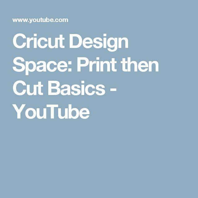 Cricut Design Space: Print then Cut Basics - YouTube
