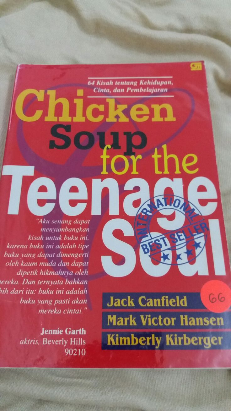 CHICKEN SOUP for the Teenage Soul ✏ Jack Canfield, Mark Victor  Hansen, Kimberly Kirberger