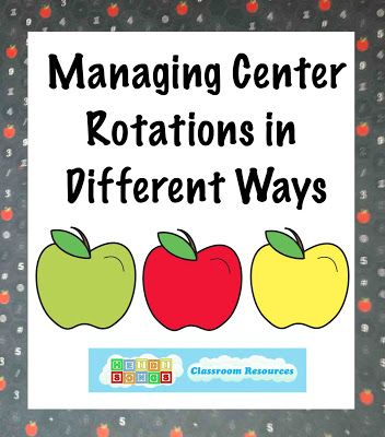 Managing Learning Center Rotations in Different Ways.  There are lots of good suggestions in this post!