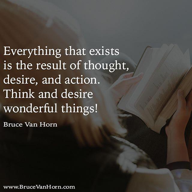 Reposting @nhorn: Alles, was existiert, ist das Ergebnis von Denken, Begehren und Handeln. Denken Sie und wünschen Sie sich wunderbare Dinge, und ergreifen Sie dann alle Maßnahmen, die Sie heute ergreifen können, um Sie in diese Richtung zu bewegen! …. … @nhorn …. … – transformation