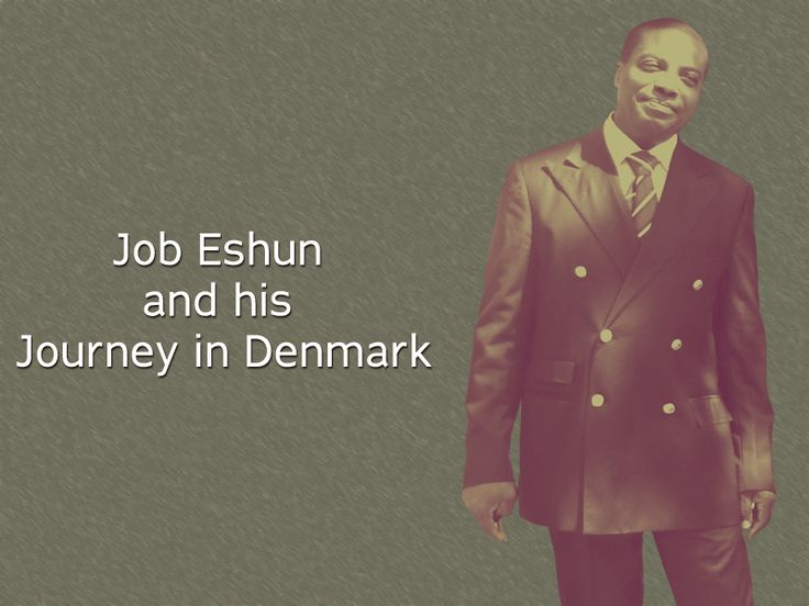 #JobEshun and his Successful Business Journey in #Denmark