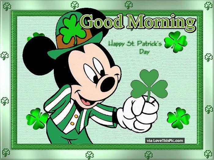 Disney Good Morning Happy St Patricks Day