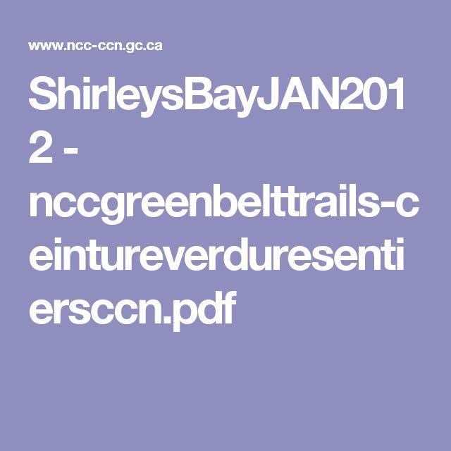 ShirleysBayJAN2012 - nccgreenbelttrails-ceintureverduresentiersccn.pdf