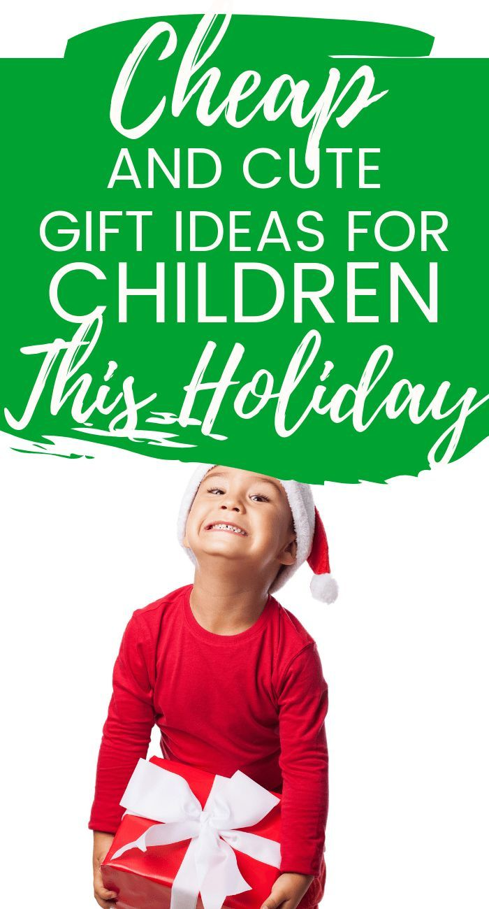 Budget Friendly Gifts for Children | Debt-Free Christmas | Pinterest ...