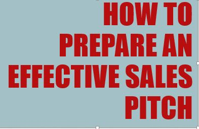 How to prepare an effective sales pitch - Sanjeev's Horse Sense