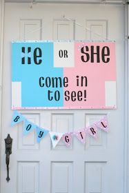 Invite and Delight: Gender Reveal Party Love the door sign!