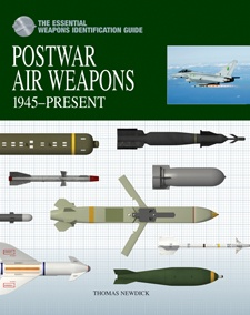 The Essential Weapon Identification Guide: Postwar Air Weapons 1945-Present Day by Thomas Newdick, Amber Books, is a highly illustrated guide to the air-launched weapons used by the world's armed forces since World War II. The book outlines each featured weapon's capabilities, deployment, and use in combat. Organised by type of weapon and within this by country of origin, the book offers a comprehensive survey of air-launched weaponry in the modern era.
