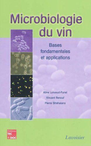 Microbiologie Du Vin Bases Fondamentales Et Applications Francais