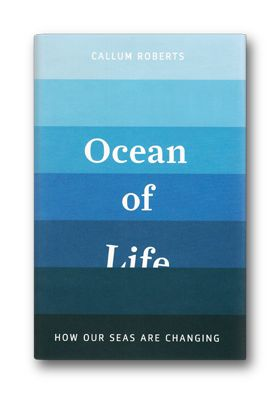 Callum Roberts: Ocean of Life. Penguin. Design: Matthew Young.