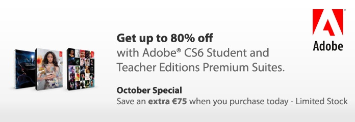 Students can now purchase these Adobe products with an EXTRA €75 off the already discounted student price with major discounts on:    - Adobe Master Collection CS6 now only €569.95    - Adobe Design & Web Premium now only €304.95    - Adobe Production Premium CS6 now only €304.95