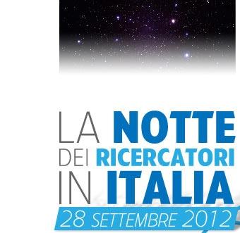 Notte dei Ricercatori 2012 - September 28 - ITALY