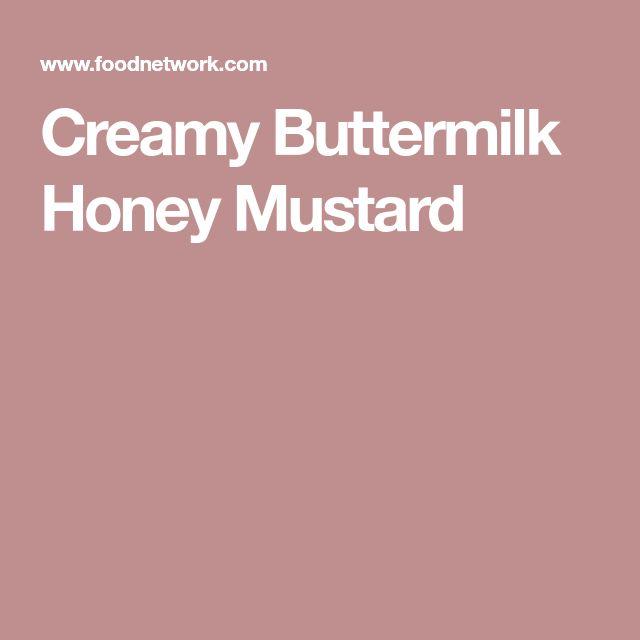 Creamy Buttermilk Honey Mustard