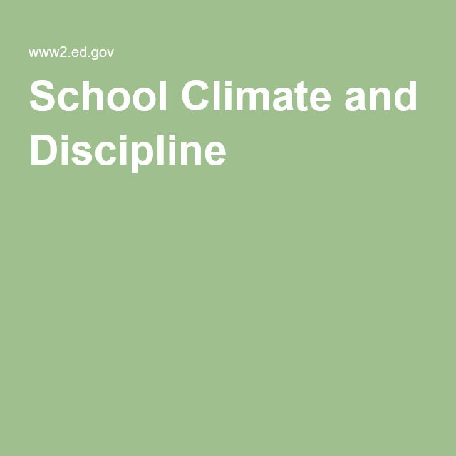 School Climate and Discipline