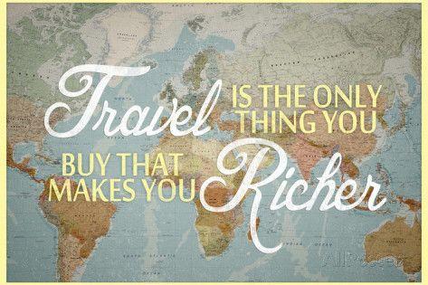 Travel Makes You Richer Kunsttrykk