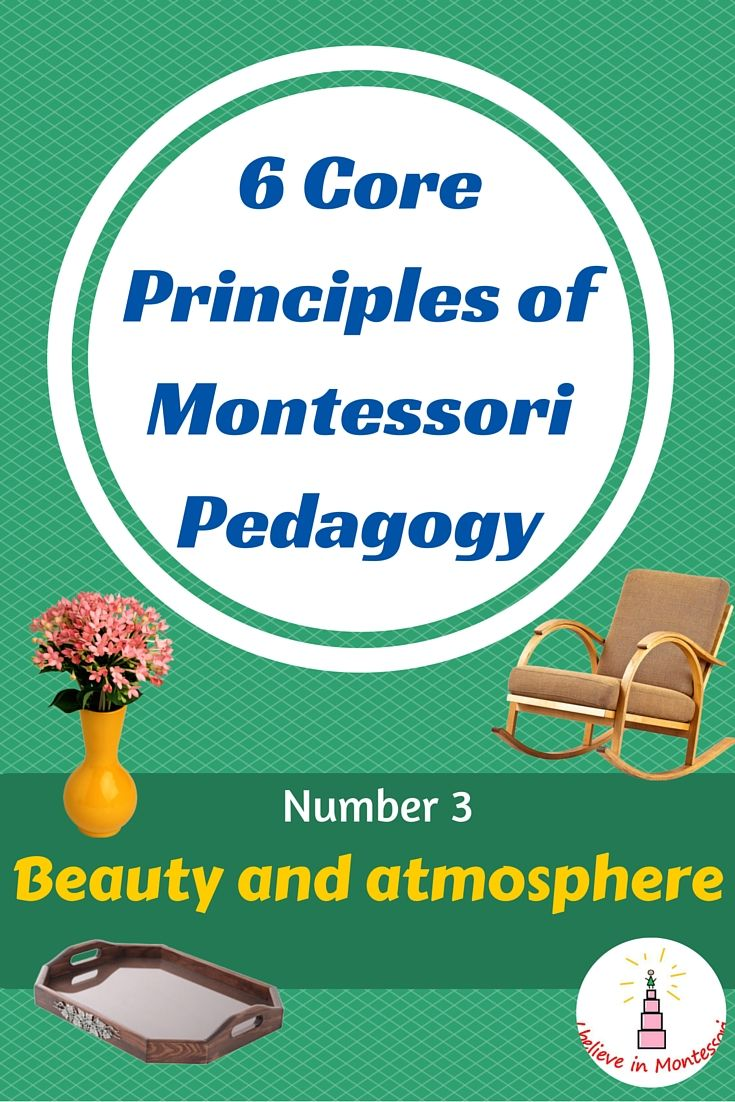 Core Montessori theory and basics - importance of beauty and atmosphere
