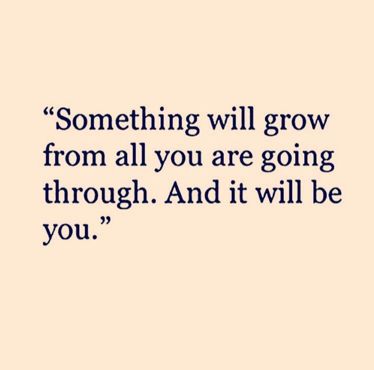 This is time for strength. It will be tough but there will be growth. It's time to stop using words and see where life takes me. I am tired of feeling not good enough.