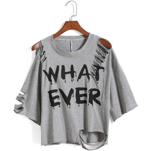 SheIn(sheinside) Grey Round Neck Ripped WHAT EVER Print T-Shirt (€11) ❤ liked on Polyvore featuring tops, t-shirts, shirts, blusas, grey, distressed t shirt, short sleeve tops, short sleeve tee, destroyed t shirt and cotton shirts