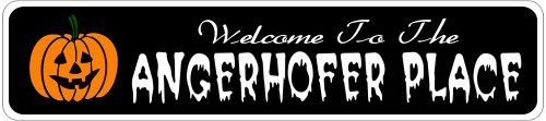 ANGERHOFER PLACE Lastname Halloween Sign - Welcome to Scary Decor, Autumn, Aluminum - 4 x 18 Inches by The Lizton Sign Shop. $12.99. Predrillied for Hanging. Rounded Corners. 4 x 18 Inches. Aluminum Brand New Sign. Great Gift Idea. ANGERHOFER PLACE Lastname Halloween Sign - Welcome to Scary Decor, Autumn, Aluminum 4 x 18 Inches - Aluminum personalized brand new sign for your Autumn and Halloween Decor. Made of aluminum and high quality lettering and graphics. Made to last for...