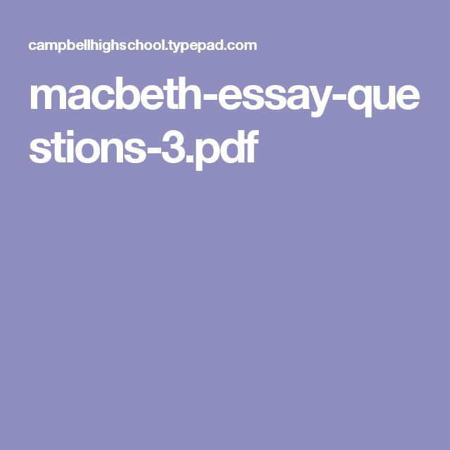 macbeth-essay-questions-3.pdf