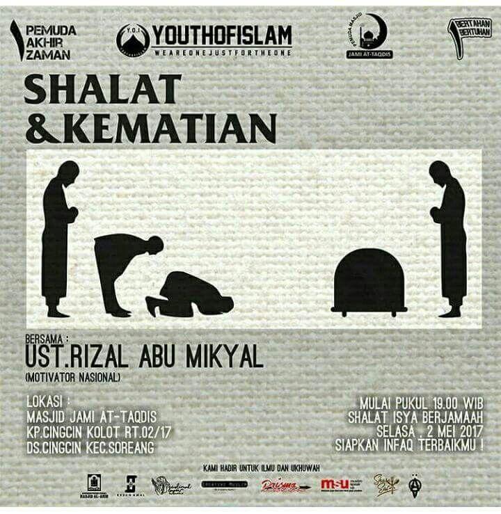 #info #kajian #infokajian #selasa #2mei2017 #shalatdankematian #ustadzrizalabumikyal #masjidattaqdis #soreang #bandung #youthofislam