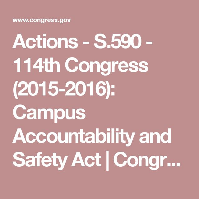 Actions - S.590 - 114th Congress (2015-2016): Campus Accountability and Safety Act | Congress.gov | Library of Congress