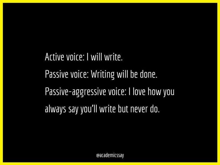 Passive Aggressive Writing - Writers Write