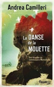 La danse de la mouette: Une enquête du commissaire Montalbano - Andrea Camilleri
