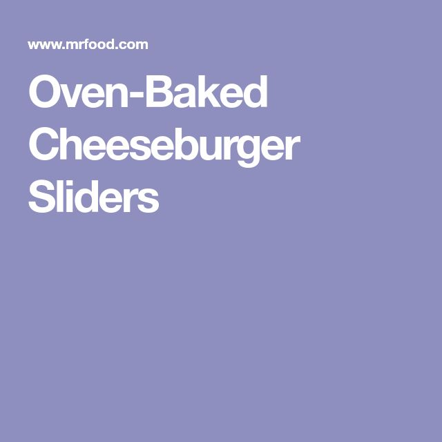Oven-Baked Cheeseburger Sliders